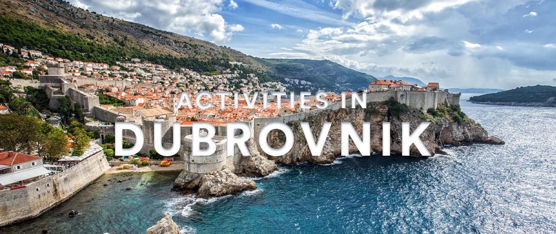 Activities in Dubrovnik