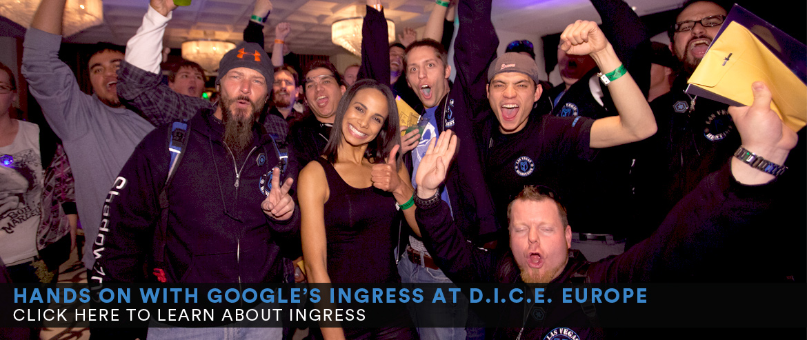 Ingress at D.I.C.E. Europe 2014